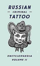 Russian Criminal Tattoo Encyclopaedia v 2 II two Danzig Baldaev BRAND NEW BOOK
