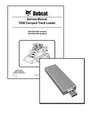Bobcat T250 Compact Track Loader Workshop Repair Service Manual USB Stick + DL