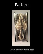 Book Folding PAttern to create your own folded book art Cross #3