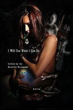 I Will See What I Can Do Written by the Heratic Renegade by Anita (2009,...