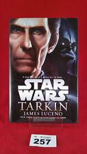 B257 - Star Wars: Tarkin James Luceno Hardcover Hardback - Superb First Edition