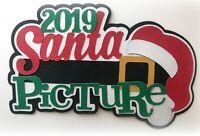 2019 SANTA PICTURE TITLE PREMADE PAPER PIECING PIECE 3D DIE CUT MYTB  KIRA