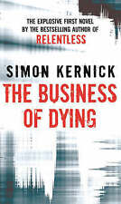 The Business of Dying, Simon Kernick | Mass Market Paperback Book | Acceptable |