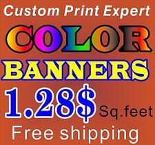 Custom Color Vinyl Banner 1.28$ per Sq.Ft. Custom outdoor banner, indoor banner!