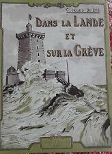 Dans la Lande et sur la Grève De Lys Conte et légende Bretagne 1920 Cartonnage