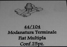 FIAT MULTIPLA CONF.25 PZ MOLLA MODANATURA TERMINALE FIANCATA COD. 44/104