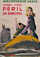 ++JERRARD TICKELL peril en armorel RESCHOFSKY 1954 HACHETTE++