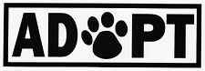 """ADOPT"" DOG CAT ANIMAL RESCUE ADOPTION PAW PRINT VINYL DECAL CAR BUMPER STICKER"