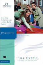 Community: Building Relationships Within God's Family (Interactions), Hybels, Bi