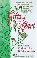 NEW - Gifts of the Heart: Stories that Celebrate Life's Defining Moments