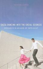 Salsa Dancing into the Social Sciences : Research in an Age of Info-Glut by...