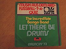 """Incredible Bongo Band, The – Let there be Drums 7"""""""