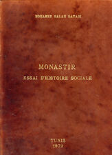 Tunisie, Mohamed Salah Sayadi: MONASTIR -ESSAI D'HISTOIRE SOCIALE DU XIX° Siècle