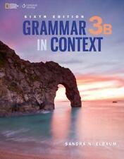 Grammar in Context No. 3B by Sandra N. Elbaum (2015, Paperback)