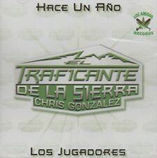El Traficante De La Sierra Chris Gonzalez Hace Un Ano CD  New Sealed