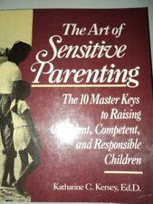 B000GDC842 Art of Sensitive Parenting, 10 Master Keys to Raising Confident, Com