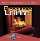 NEW Tranquil World: Fireplace Lounge (Audio CD)