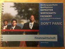 Wirtschaftsfachwirt Don't Panic RW Controlling Investition Finanzierung Fachwirt