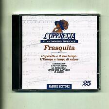 L'OPERETTA E LA COMMEDIA MUSICALE #  Frasquita # Fabbri CD n.25