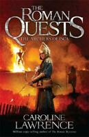 The Archers of Isca: Book 2 (The Roman Quests), Lawrence, Caroline, New,