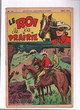 Collection AVENTURES ET MYSTERE n°123. Le Roi de la Prairie. SAGE 1950.