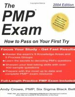 PMP Exam : How to Pass on Your First Try by Andy Crowe