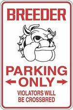 "Metal Sign Breeder Parking Only 8"" x 12"" Aluminum S250"