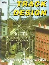 TRACK DESIGN: The Complete Book of Track Layout Design -- (NEW BOOK)
