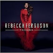 Rebecca Ferguson - Freedom (CD 2013)