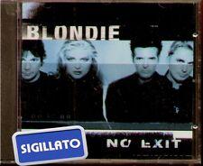 """BLONDIE """" NO EXIT """" CD SIGILLATO 1999"""