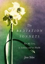 The Radiation Sonnets: For My Love, in Sickness and in Health, Yolen, Jane, Good