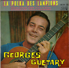 GEORGES GUETARY LA POLKA DES LAMPIONS FRENCH EP DEDICACE