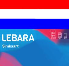 Lebara NETHERLANDS, NL, Prepaid sim card. For Holland. No Reg req.