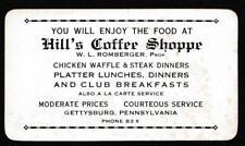 Business Card~c1920-30~Hill's Coffee Shoppe~Gettysburg,Penn~W.L.Romberger,Prop.