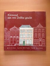 Kleinood aan een Delftse gracht - AA.VV. - Museum Paul Tetar van Elven 3235