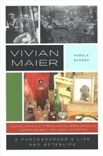 Vivian Maier A Photographer's Life and Afterlife by Pamela Bannos 9780226599236