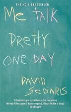 Me Talk Pretty One Day by David Sedaris (Paperback, 2002)