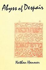 The Abyss of Despair (Yeven Metzulah): The Famous 17th Century Chronicle Depicti