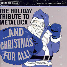 And Christmas for All! The Holiday Tribute to Metallica by Various Artists (CD, Sep-2007, Christmas Rock)