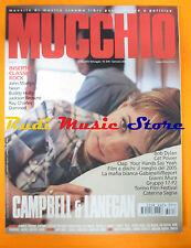Rivista MUCCHIO SELVAGGIO 618/2006 Campbell & Lanegan Bob Dylan Cat Power No cd
