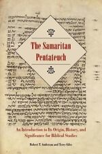 The Samaritan Pentateuch: An Introduction to Its Origin, History, and Significan