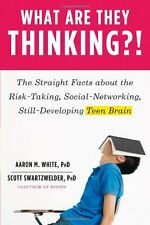 What Are They Thinking?!: The Straight Facts about the Risk-Taking, Social-Netwo