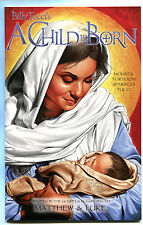 A Child is Born #1 ~Based on the Gospels According to Matthew & Luke~(Grade 9.2)