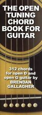 Brendan Gallagher LEARN TO Open Tuning Chord Book For Guitar Learn to Play TUTOR