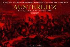 AUSTERLITZ. La Bataille des Trois-Empereurs                           B