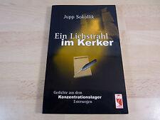 SIGNIERT / Jupp Sokollik: Ein Lichtstrahl im Kerker / Holocaust / Taschenbuch
