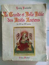GRANDE ET BELLE BIBLE  NOELS ANCIENS XII XVI E SIECLE POULAILLE 1942 POULAILLE