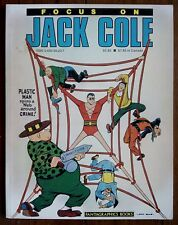 FOCUS ON JACK COLE, FANTAGRAPHICS BOOKS, 1ST EDITION, MARCH 1986, FN