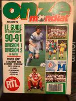 FOOTBALL ONZE MONDIAL HORS SÉRIE n° 5 SPECIAL CHAMPIONNAT 1990-1991 D1 ET D2