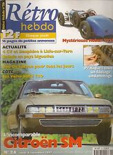 RETRO HEBDO 26 CITROEN SM INJECTION ROBUR 8 1928 DE LOREAN DMC 12
